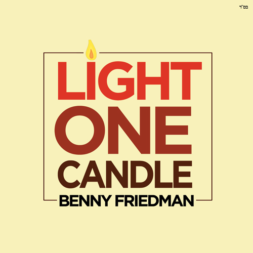 "Benny Friedman's ""Light One Candle"""